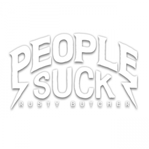 Rusty Butcher Aufkleber - People Suck Die Cut