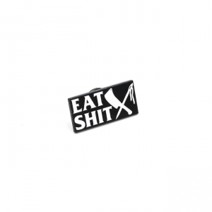 Rusty Butcher Stecknadel - Eat Shit