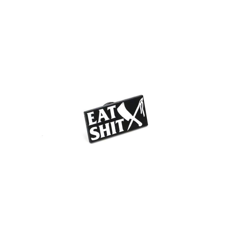 Rusty Butcher Stecknadel - Eat Shit