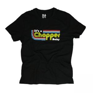 13 1/2 T-Shirt - It's a Chopper Baby Schwarz